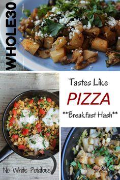 Whole30 Tastes Like Pizza Breakfast Hash - no white potatoes, no eggs necessary, so yummy!