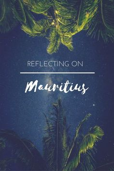 A summary of my week in Mauritius with iAmbassador. My journey to the island, my thoughts on my time there and whether I'd like to return to one of the Indian Ocean's most famous and indeed, alluring, tropical outposts.