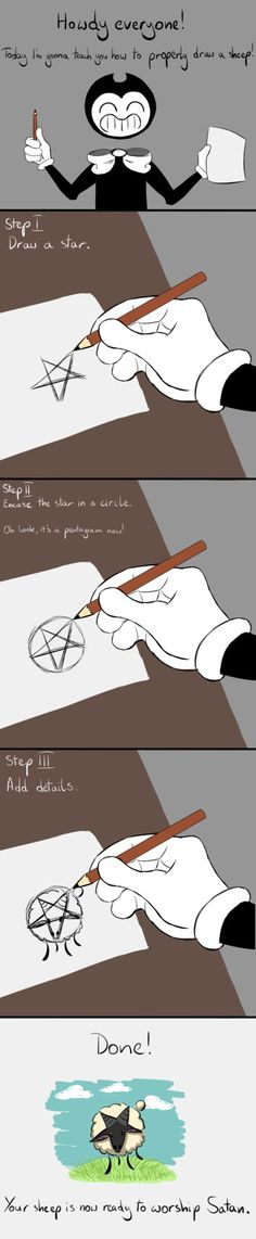 Yeah, now your sheep can worsheep Satan. How to properly draw a sheep (Tutorial by Bendy) Gurren Laggan, Alice Angel, Pinturas Disney, Bendy And The Ink Machine, Drawing Reference, Art Tutorials, Cool Art, Character Design, Funny Memes