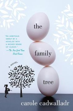 The Family Tree by Carole Cadwalladr, Click to Start Reading eBook, When Rebecca Monroe—married to Alistair, a scientist who doesn't believe in fate, but rather genetic