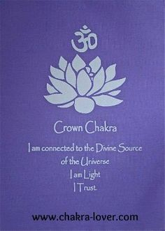 Crown Chakra information. Affirmations, yoga, oils, herbs, meditation.