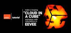 "Create a ""Cloud in a Cube"" Looping Volumetric [EEVEE! Rendering Engine, Blender Tutorial, Cube, Animation, Clouds, Writing, Create, How To Make, Tutorials"