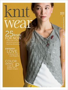 knit.wear Spring 2013 Digital Edition - Interweave Like this style.