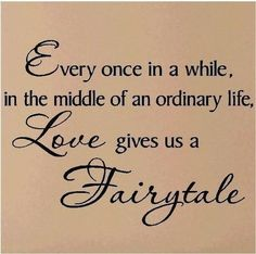 Fairytale love #lovequotes #quotesaboutlove #fairytale | WefollowPics