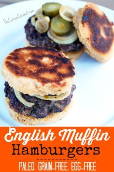 English Muffin Hamburgers - #paleo #grainfree #eggfree // TheCuriousCoconut.com