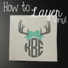 How to: Layer Vinyl. blog.according2katey.com