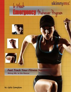 Need to get in shape fast? Try our 6 Week Emergency Makeover Program!