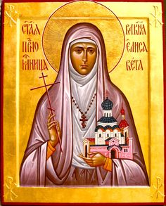 New Martyr, Grand Duchess Elizabeth, Sister of Tsarina Alexandra. Blessed Virgin Mary, Orthodox Icons, Sacred Art, All Saints, Christianity, Russia, Aurora Sleeping Beauty, Princess Zelda, Female