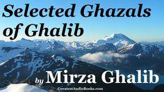 GHAZALS OF GHALIB by Mirza Ghalib - FULL AudioBook   Greatest Audio Books (Selected) Galib Shayari, Jagjit Singh, Mirza Ghalib, Audiobook, The Selection, Poetry, Friends, Music, Quotes