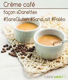 Crème au café façon Danette – sans gluten, sans lait et paléo