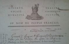 Liberté, unité, humanité, égalité, fraternité, justice. Au nom du peuple français. #Revolution #FrenchRevolution #oldpapers #entete #archives