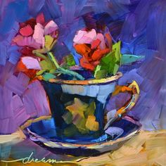 """A Cup of Goodness"" by Dreama Tolle Perry..these are the colours I always use in my paintings. Just love them together!"