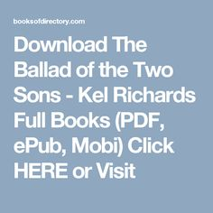 Download The Ballad of the Two Sons - Kel Richards Full Books (PDF, ePub, Mobi) Click HERE or Visit