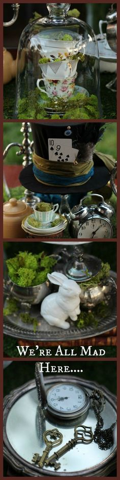 Mad Hatter, Alice in Wonderland, Through the Looking Glass, themed decor ideas. Fantasy, fairytale, mad hatter hat, vintage tea cups, white rabbit, vintage clocks, pocket watch, glass cloches, Candlesticks, vintage silver, vintage hand mirror, keys, moss, garden, vintage books: