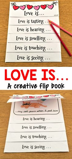 This is a wonderful writing activity that is perfect to use around Valentine's Day, but can be used any time during the year as well. This cute flip book encourages the children to think of things they see, hear, smell, taste, and touch that make them feel LOVE!