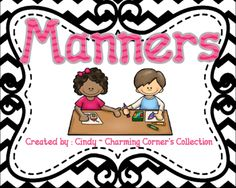 Manners from Charming Corner's Collection on TeachersNotebook.com -  - Manners are an essential component of any classroom or social setting.  This Manners pack is a great way to introduce or reinforce your expectations to your students!