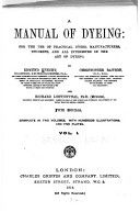 A manual of dyeing: for the use of practical dyers, manufacturers, students, and all interested in the art of dyeing, Volume 1 (1919, 902) - Edmund Knecht & Richard Loewenthal & Christopher Rawson