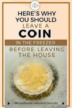 Here's Why You Should Leave A Coin In The Freezer Before Leaving The House #Here'sWhyYouShouldLeaveACoinInTheFreezerBeforeLeavingTheHouse