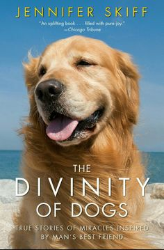 The NOOK Book (eBook) of the The Divinity of Dogs: True Stories of Miracles Inspired by Man's Best Friend by Jennifer Skiff at Barnes & Noble. Dog Stories, True Stories, Mans Best Friend, Best Friends, Uplifting Books, Dog Books, Books About Dogs, Horse Books, Hobby House