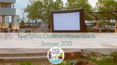 Every free outdoor movie in the #TwinCities during Summer 2015! This summer is going to be awesome! Check it out at TwinCitiesMoms.com! #TwinCitiesMoms