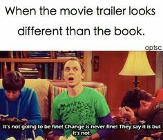 Watching a movie that stayed true to of the book. 17 Upsetting Things That Book Lovers Can Relate To Really Funny Memes, Stupid Funny Memes, Funny Relatable Memes, Hilarious, Funny Puns, Funny Humor, Book Nerd Problems, Bookworm Problems, Girl Problems
