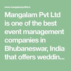 Mangalam Pvt Ltd is one of the best event management companies in Bhubaneswar, India that offers wedding and event planning services at best costs. Event Management Company, Event Planning, Wedding Reception, India, How To Plan, Marriage Reception, Goa India, Wedding Reception Ideas, Wedding Reception Appetizers