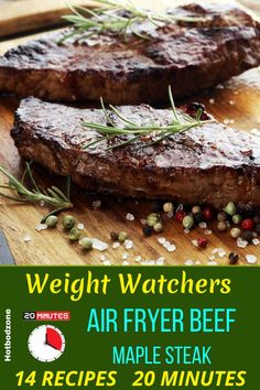 Healthy Weight Watchers Air Fryer Beef Recipes -- Berry and Maple Best Air fryer Steak Recipe -- This recipe will show you how to cook the best juicy air fryer steak. No mess, no splashing oil, just tasty beef steak ( use sirloin or ribeye or any other favorite cut of meat)  for your next dinner. Keto, Paleo, low carb, weight watchers 4 smart points per serving. #hotbodzone