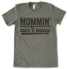 """The listing is for one short-sleeve UNISEX crewneck t-shirt with """"Mommin' Ain't Easy"""" design. Please refer to the size chart below (laying flat measurements in inches) if you want to measure it agains"""