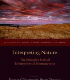 Interpreting Nature: The Emerging Field Of Environmental Hermeneutics PDF