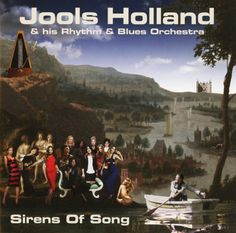 album cover art [01/2015]: jools holland & his rhythm & blues orchestra ¦ sirens of song |