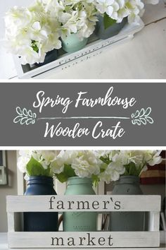 Spring Farmhouse Wooden Crate | Farmer's Market Wooden Crate | Farmhouse Style Crate | Fixer Upper Style Spring Decor | Painted Mason Jars with White Hydrangeas in Wood Crate | Wooden Crate with Farmer's Market on it | White distressed crate for mason jars and flowers | How to decorate for spring | Spring Decor | Brighten up your home with spring colors | Centerpiece for Spring table | Farmhouse centerpiece | Center piece for farmhouse tablescape | Decorate your table for Spring