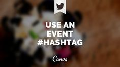 Best practices for live tweeting at events