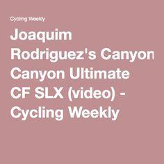 Joaquim Rodriguez's Canyon Ultimate CF SLX (video) - Cycling Weekly