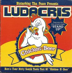 Chicken-n-beer Ludacris Album