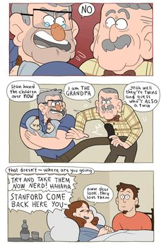 when I herd that Grunkle Stan was there for there birth made my heart melt with happiness.