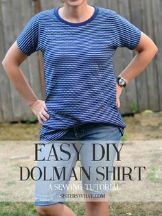 the quickest and easiest dolman shirt ever and doesn't require putting in sleeves!