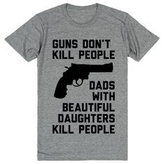 Guns Don't Kill People, Dads With Beautiful Daughters Kill People http://riflescopescenter.com/category/leupold-riflescope-reviews/