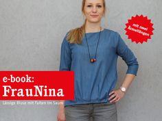 Nähanleitungen Mode - E-BOOK ★ FrauNINA - Lässige Bluse mit Saumfalten - ein Designerstück von fritzi-selbermacher bei DaWanda