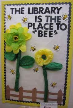 "Library bulletin board for spring - library is the place to ""bee"""
