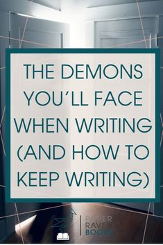 Learn the demons you'll face on your journey to writing and publishing your book. And how to keep on writing despite the demons. Creative Writing Tips, Book Writing Tips, Writing Resources, Writing Help, Writing Prompts, Writing Images, Dissertation Writing, Writing Ideas, Writer Tips