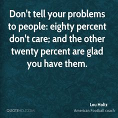 Lou Holtz's quote written the correct way.