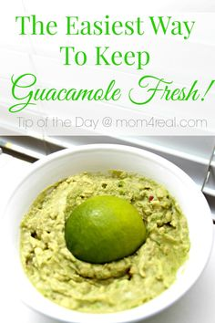 Keep Guacamole From Turning Brown and tons more tips and tricks at mom4real.com