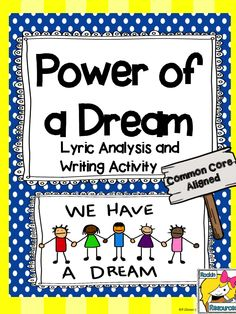 Free! Each month I share a new song with my students and analyze the lyrics with them. I use Power of a Dream by Celine Dion around Martin Luther King Day. This lesson includes the lyrics, an analysis printable and a writing activity.  It is part of my January Writing Bundle!
