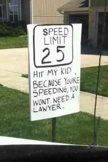I need to put this sign in front of my house!