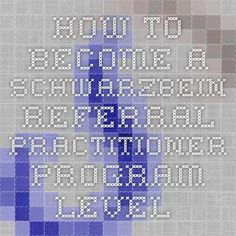 How to become a Schwarzbein Referral Practitioner Program - Level 1 and Level 2