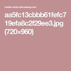 aa5fc13cbbb61fefc719efa8c2f29ee3.jpg (720×960)