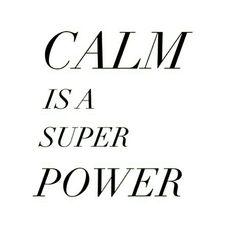 Calma é um super poder  #quotes #frases #pensamentos #GostoDisto #frase #pensamento
