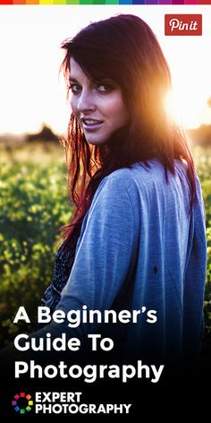 Photography Basics: The Complete Beginner's Guide