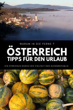 Ein einzigartiger Streifzug durch die Alpenrepublik -  vom Neusiedlersee bis zum Bodensee -  vom Mühlviertel bis zur südsteirischen Weinstraße,  vom Wörthersee bis nach Wien, von der Donau zum Großglocknergipfel Alps, Destinations, Vacation, Viajes, Tips