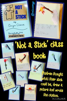 Not a Stick- our version of the book. The children thought what their stick could be then draw a picture to show it after they wrote a sentence to caption their picture. Nursery Activities, Nature Activities, Autumn Activities, Literacy Activities, Maths Eyfs, Continuous Provision, Writing Station, Natural Play, Stick Man